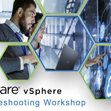 VMware vSphere: Troubleshooting Workshop